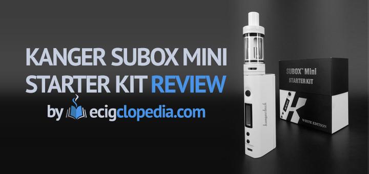 Kangertech Subox Starter Kit Review