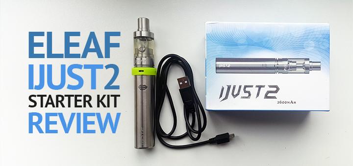 Eleaf iJust 2 Starter Kit Review