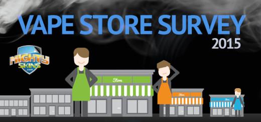 Vape Store Survey 2015
