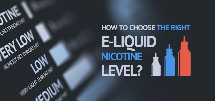 How to Choose E-Liquid Nicotine Level