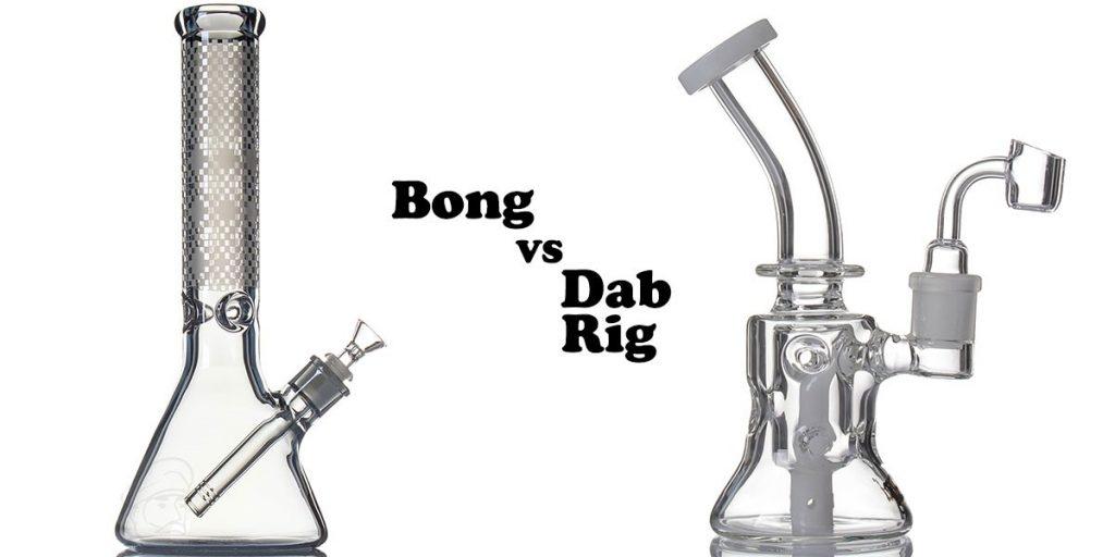 Bong vs Dab Rig